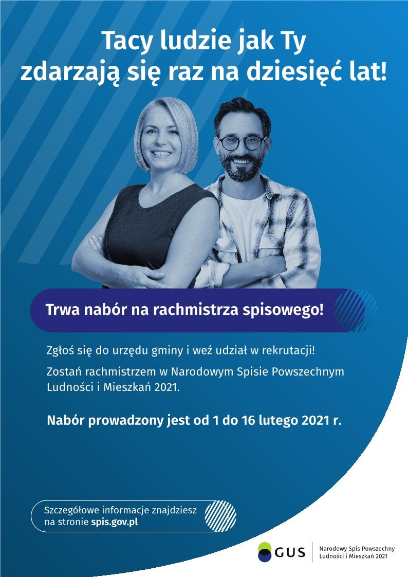 Trwa nabór na rachmistrza spisowego od 1 do 16 lutego 2021r. Szczegółowe informacje znajdziesz na stronie spis.gov.pl